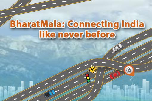 Bharatmala Initiative – Success So Far