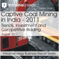 Captive Coal Mining in India - 2011: Trends, Investment and  Competitive Bidding
