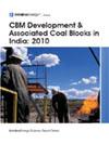 CBM Development and Associated Coal Blocks in India: 2010