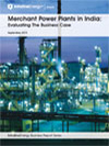 Merchant Power Plants in India: Evaluating The Business Case