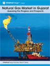 Natural Gas Market in Gujarat: Assessing the progress and prospects