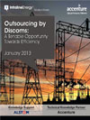 Outsourcing by Discoms: A Tenable Opportunity Towards Efficiency (December 2012)