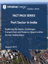 Port Sector in India: Exploring the Issues, Challenges, Competition and Business Opportunities for Key Stakeholders