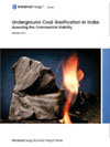 Report on Underground Coal Gassification (UCG) in India: An alternative and viable option