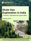 Shale Gas Exploration in India - Potential, Challenges and Opportunities