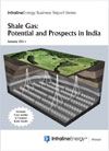 Shale Gas: Possibilities in India: January 2011