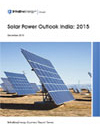 Solar Power Outlook in India: By 2015
