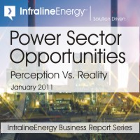 Power Sector Opportunities: Perception Vs. Reality (January 2011)